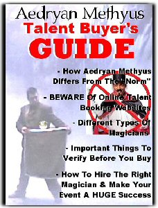 Entertainment Talent Buyer's Guide - A guide to help you book or hire local magicians, illusionists and entertainers